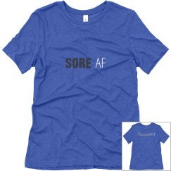 SORE AF T-Shirt (Dark Gray & White Text)