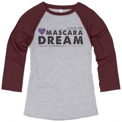 Living the Mascara Dream Shirt