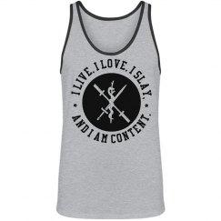 I live, I love, I slay
