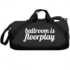 Ballroom Is Floorplay Duffel Bag