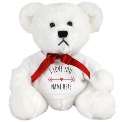 I Love You Custom Name Valentine's Day Bear