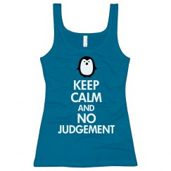 Keep calm and no judgemen