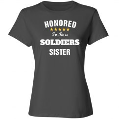 Honored to be soldiers sister