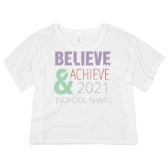 Believe And Achieve Grad
