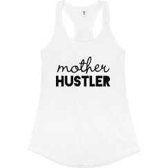 Mother Hustler Racerback