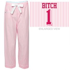 Bitch One Best Friends Pajamas