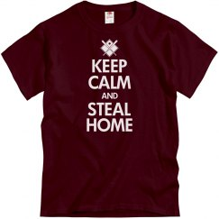 Keep Calm and Steal Home
