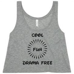 Cool, Fun, Drama
