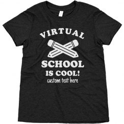 Virtual School is Cool Youth Tee