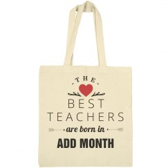Custom Best Teachers Born In