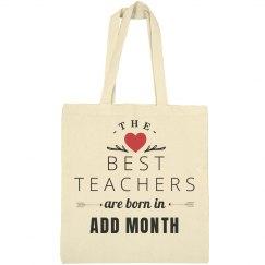 Custom Best Teachers Born In