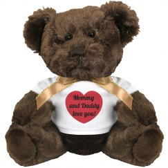 Parents Love You Teddy Bear