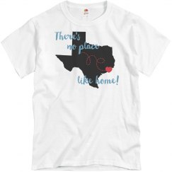 There's No Place Like Home -Texas