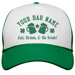 Eat, Drink, & Be Irish Pub hat