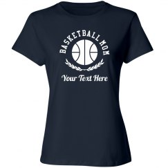 Custom Basketball Mom Laurel Shirt