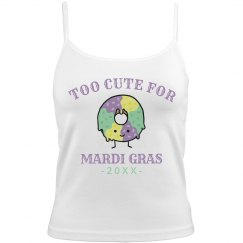 Custom Too Cute For Mardi Gras