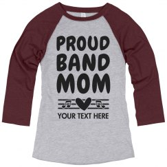 Proud Marching Band Mom