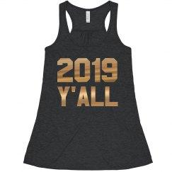 It's 2019 Y'all
