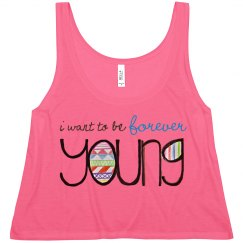 I Want/Am Forever Young