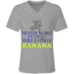 Never eat Banana