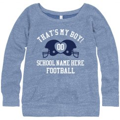 That's My Boy Custom Sweatshirt