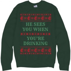 Santa Sees You Drink Ugly Sweater