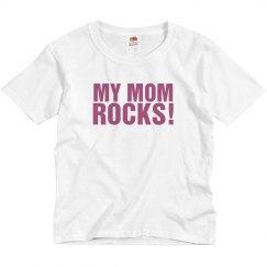My Mom Rocks!
