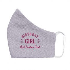 Birthday Girl Custom Face Mask