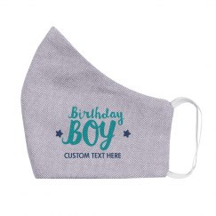 Custom Text Birthday Boy Face Mask