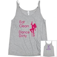 Eat clean, dance dirty