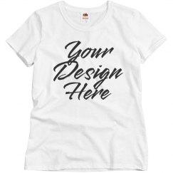 Your Design Here Custom T-Shirt