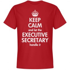 Keep calm and let the Executive Secretary handle it