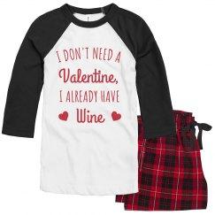 Wine is my Valentine Funny Pajamas