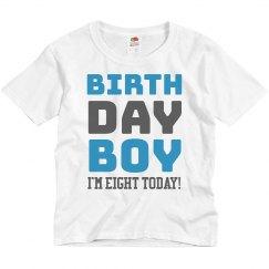 Birthday Boy Today I'm Eight