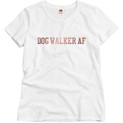 Dog Walker AF Womens Relaxed Fit