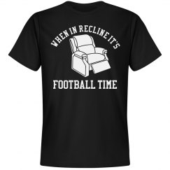 When In Recline Football Time