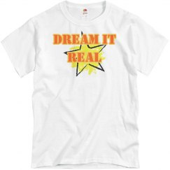 Dream it Real