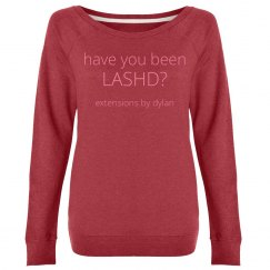 have you been LASHD? French Terry Pullover
