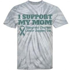 Support My Mom Tie Dye