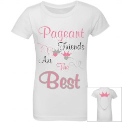 Pageant friends signature tee!