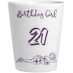 21 Birthday Girl Shot Glass