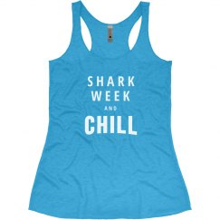 Shark Week And Chill