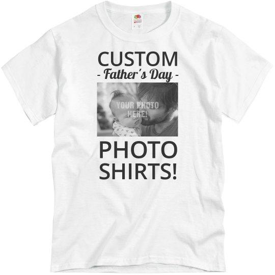 2b3137c3 Custom Father's Day Photo Shirt Unisex Basic Promo T-Shirt