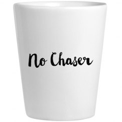 No Chasers