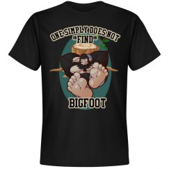 """One Simply Does Not Find Bigfoot"" Tee"