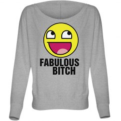 Fabulous Bitch Emoji Off Shoulde