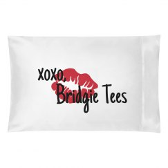 Bridgie Tees Pillow Case