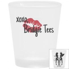 Bridgie Tees Shot Glass: Double Shot