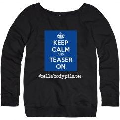 Keep Calm and Teaser On