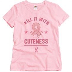Kill It With Cuteness Breast Cancer